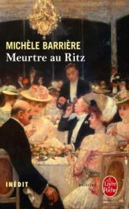 Meurtre au Ritz - Michèle Barrière