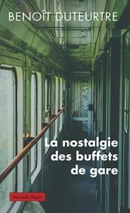 La nostalgie des buffets de gare.indd